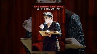Le Festival Shaw: Derrière le Rideau