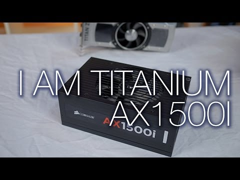 Corsair AX1500i Unboxing - Unpacked