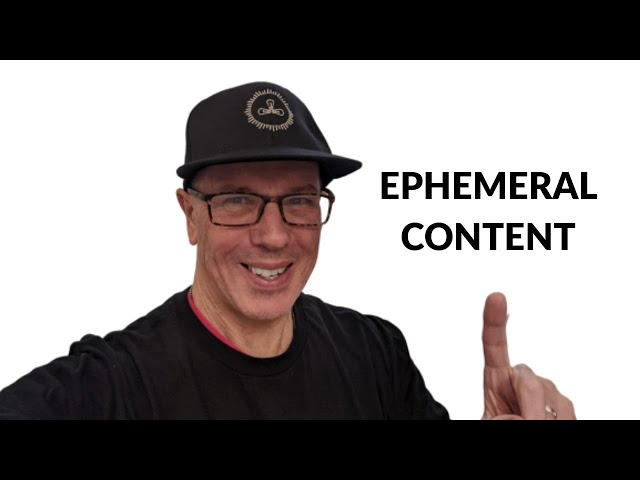 Ephemeral Content