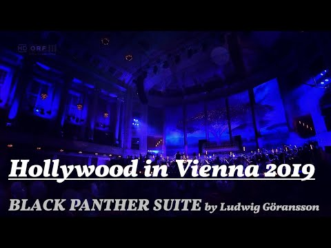 BLACK PANTHER Suite By Ludwig Göransson [Hollywood In Vienna 2019]