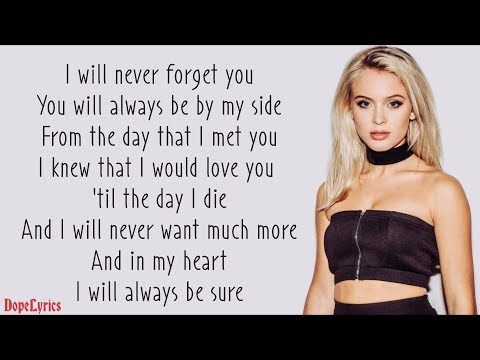 Never Forget You  Zara Larsson Feat MNEK Lyrics