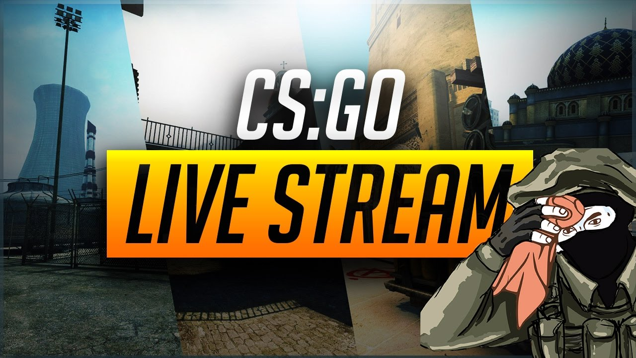 Stream Cs Go