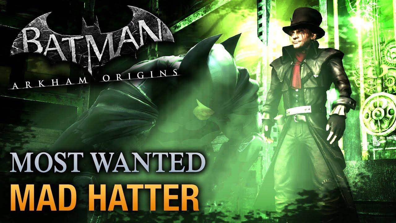 Batman: Arkham Origins - Mad Hatter (Most Wanted ...
