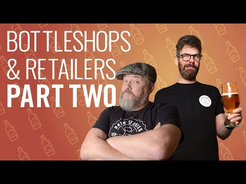 Bottleshops and Beer retailers Part Two
