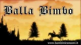 BALLA BIMBO - Canzoni per bambini e bimbi piccoli - BABY MUSIC SONGS