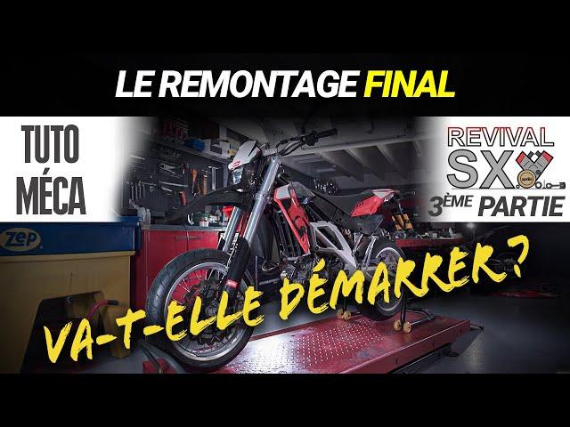 TUTO MÉCA - Remontage final - SXV Revival : 3ème partie