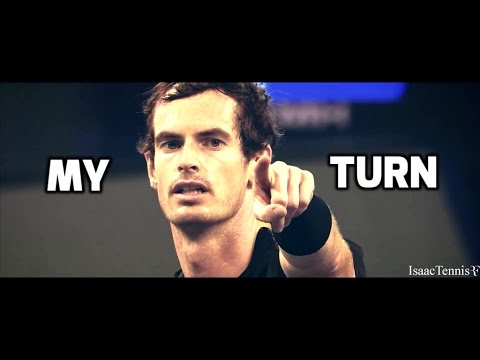 "|Andy Murray| - ""My Turn"" (HD)"