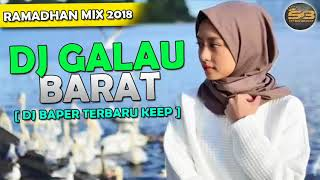 Gambar cover DJ GALAU BARAT TERBAIK 2018  BREAKBEAT MANTAP JIWA TERBARU  BY BANGTEPU  STP BREAKBEAT