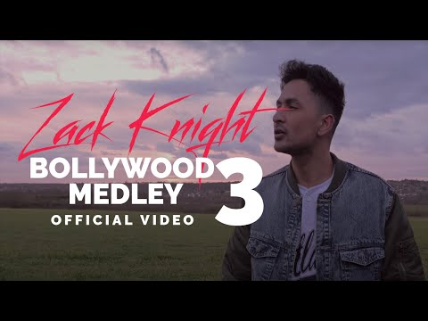 Zack Knight - Bollywood Medley Pt 3