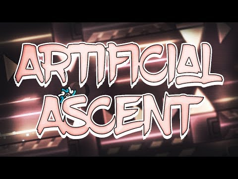 (144hz) Artificial Ascent by GeoStorm [Extreme Demon] [Geometry Dash 2.11]