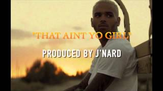 "DJ MUSTARD TYPE BEAT -""THAT AINT YO GIRL"" (PRODUCED BY J"