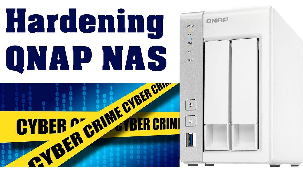 Hardening your QNAP NAS for improved security against malware attacks