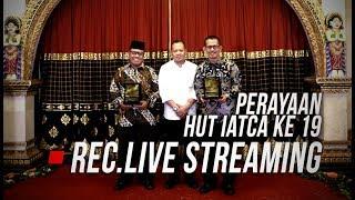 Rec. Live Streaming HUT IATCA Ke 19