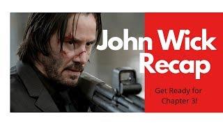John Wick Recap - Get ready for John Wick Chapter 3 Parabellum! (2019)
