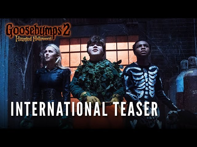 GOOSEBUMPS 2 - International Teaser
