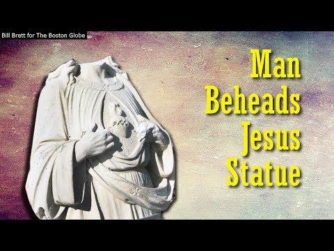 Man Beheads Jesus Statue