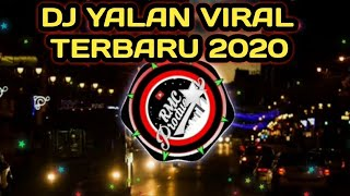 Download Lagu DJ Yalan Tik Tok Remix Terbaru 2020 (aaajik remix) mp3