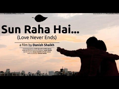 Sun Raha Hai (Love Never Ends) - Full Music Video [HD]