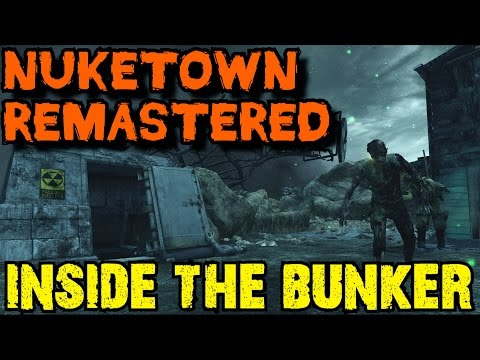INSIDE THE BUNKER ON NUKETOWN ZOMBIES RE-MASTERED! - CUSTOM ZOMBIES MAP/MOD