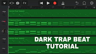 How to make a DARK Trap Beat on GarageBand IOS (tutorial)