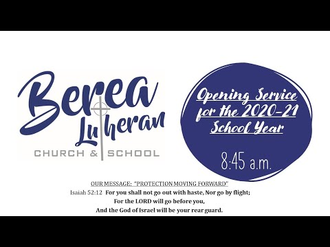 8/31/20 Opening Service for Berea Lutheran School