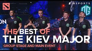 The Best of The Kiev Major (Dota 2)