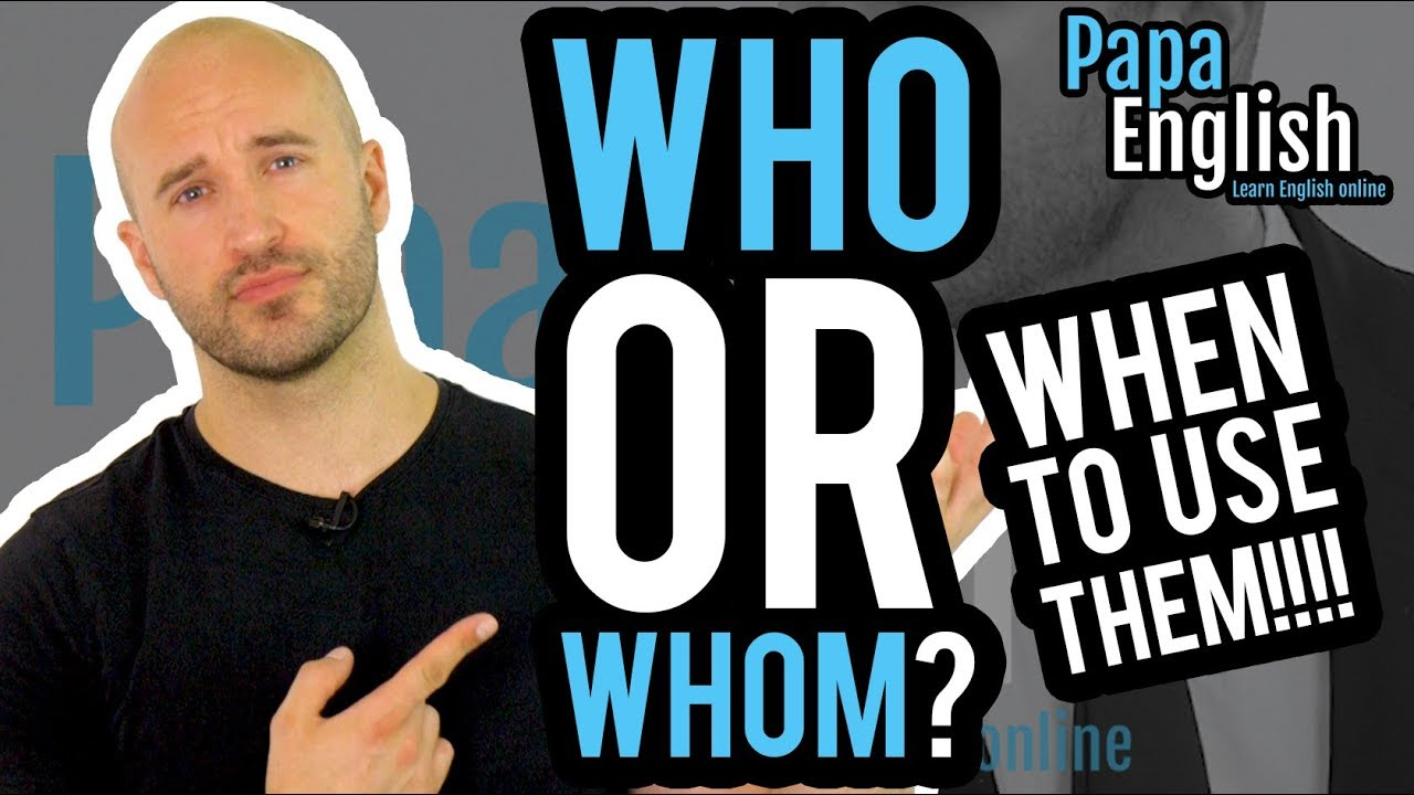 Download Who or Whom? Learn English Grammar