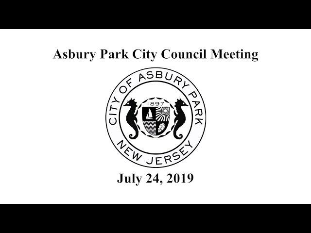 Asbury Park City Council Meeting - July 24, 2019