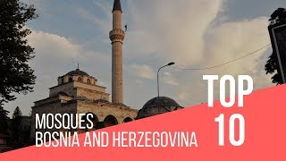 Famous Mosques In Bosnia