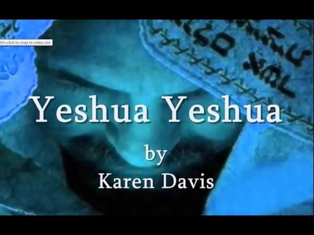 Yeshua Yeshua by Karen Davis Hebrew Lyrics