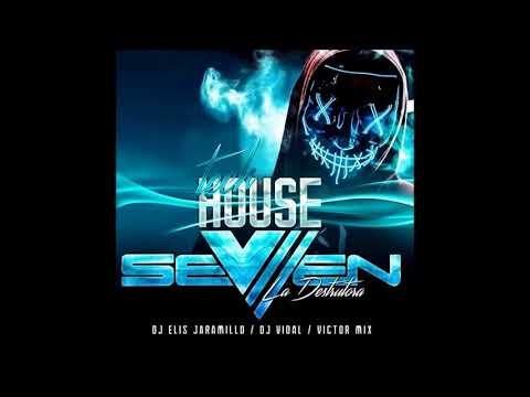 Tech House Seven La Destructora Dj Elis Jaramillo El Chino