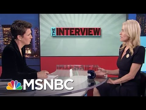 Kellyanne Conway: Donald Trump Is Putting The World 'On Notice' | Rachel Maddow | MSNBC