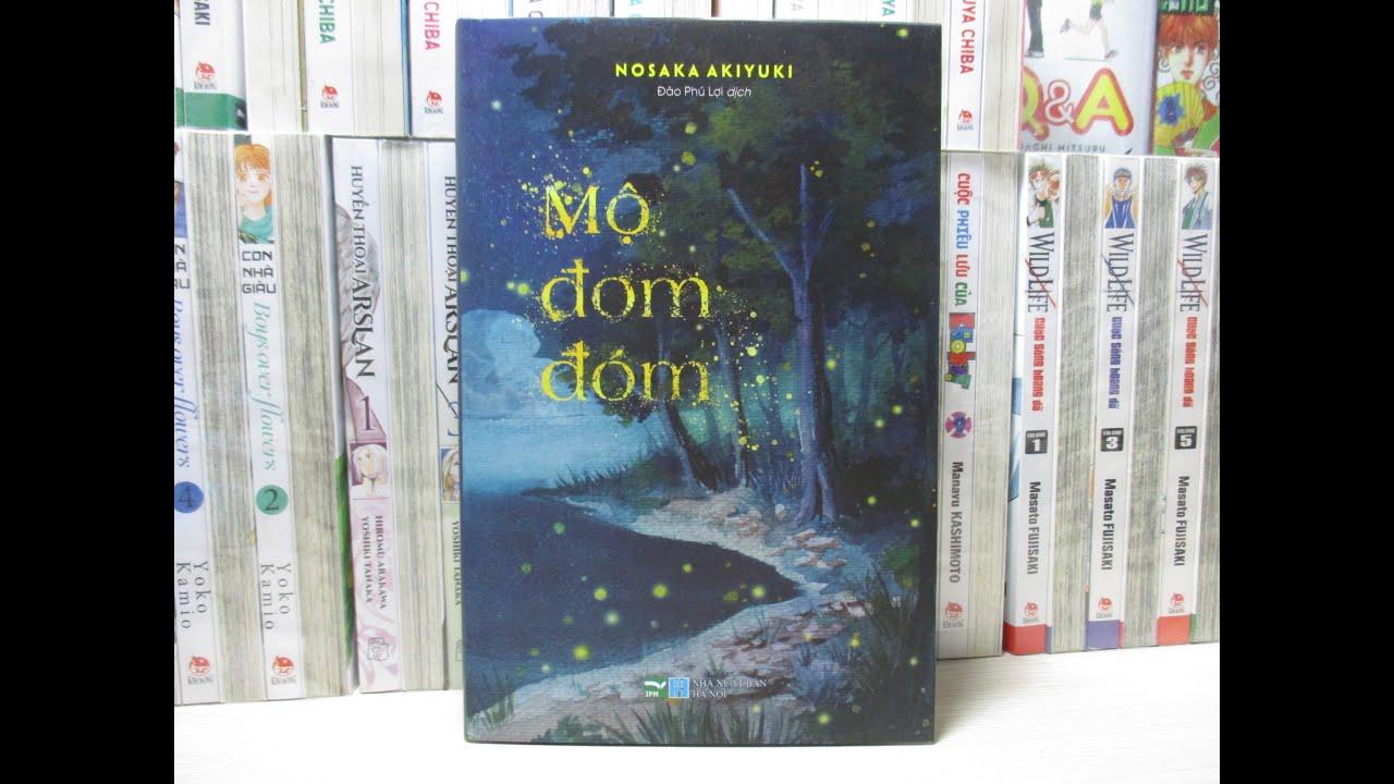 [Clover Bookshop] Mộ Đom Đóm – Nosaka Akiyuki (Sách – Tiểu Thuyết)