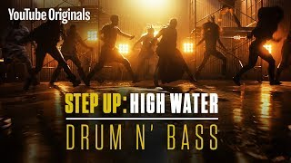 Drum N' Bass (Main Title Extended) | Step Up: High Water (Official Soundtrack)