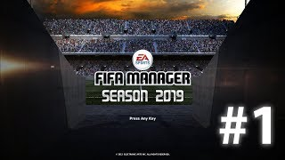 Fifa Manager 19 (Modded Fifa Manager 13) | EP1 - Introduction