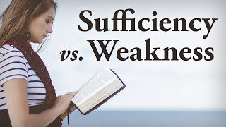God's Sufficiency Through Our Weakness - Pastor Tim Price