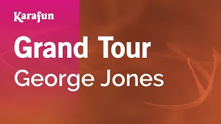 Karaoke Grand Tour - George Jones *