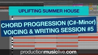 Chords Writing and Voicing #5 - Uplifting Summer House Chords in C#-Minor (EDX Style, Nora En Pure)