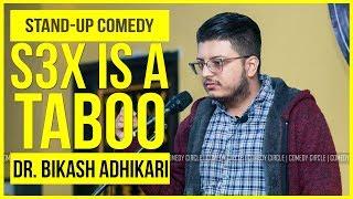S*x is a Taboo | Stand-up Comedy by Dr. Bikash Adhikari