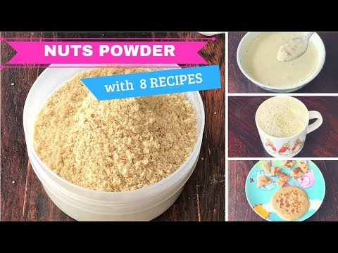 Healthy NUTS POWDER with 8 RECIPES ( for 1+ toddlers & kids ) - weightgain recipe for kids