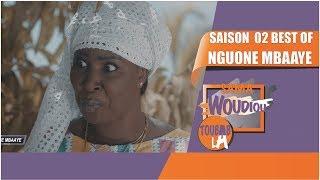 Sama Woudiou Toubab La: Best of Ngoné MBAYE [Saison 02]