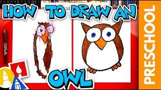 How To Draw A Funny Cartoon Owl - Preschool