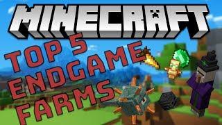 Top 5 ENDGAME Minecraft Farms