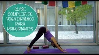 Clase completa de yoga dinámico para principiantes en español bfa4b0021b68