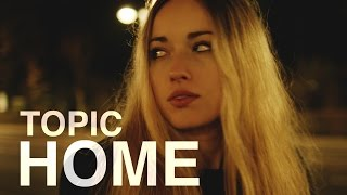 Download TOPIC - HOME  ft. Nico Santos (OFFICIAL VIDEO) 4K Mp3 and Videos