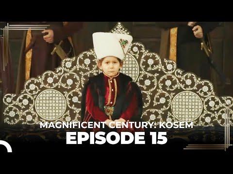 Magnificent Century: Kosem Episode 15 (English Subtitle)