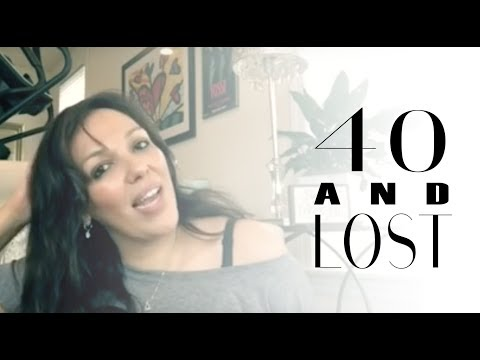 #40andLost - every 40 years old women should watch this! Mp3