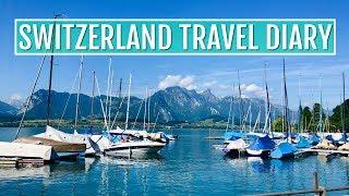 Switzerland Travel Diary! 2018   Tatiana Boyd