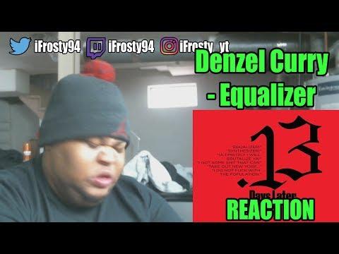 Denzel Curry Equalizer Reaction