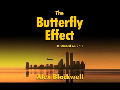 The Butterfly Effect: It started on 9/11 -  First Chapter